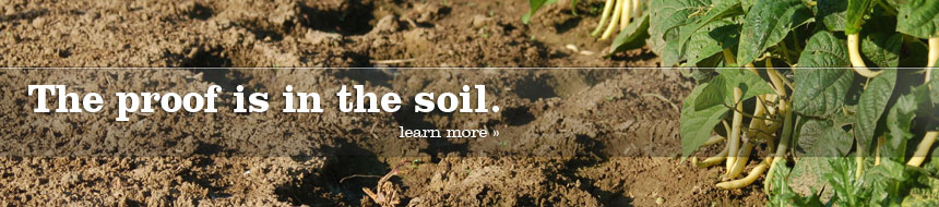 Proof is in the Soil